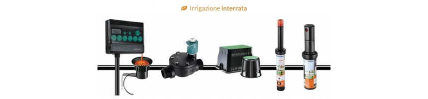 IRRIGAZIONE INTERRATA